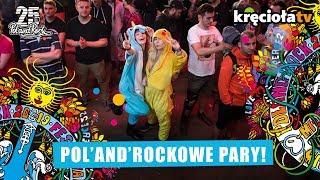 Poznaj historie Pol'and'Rockowych par! #polandrock2019