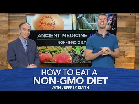 How to Eat a Non-GMO Diet with Jeffrey Smith