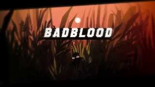 BADBLOOD - TREAD LIGHTLY