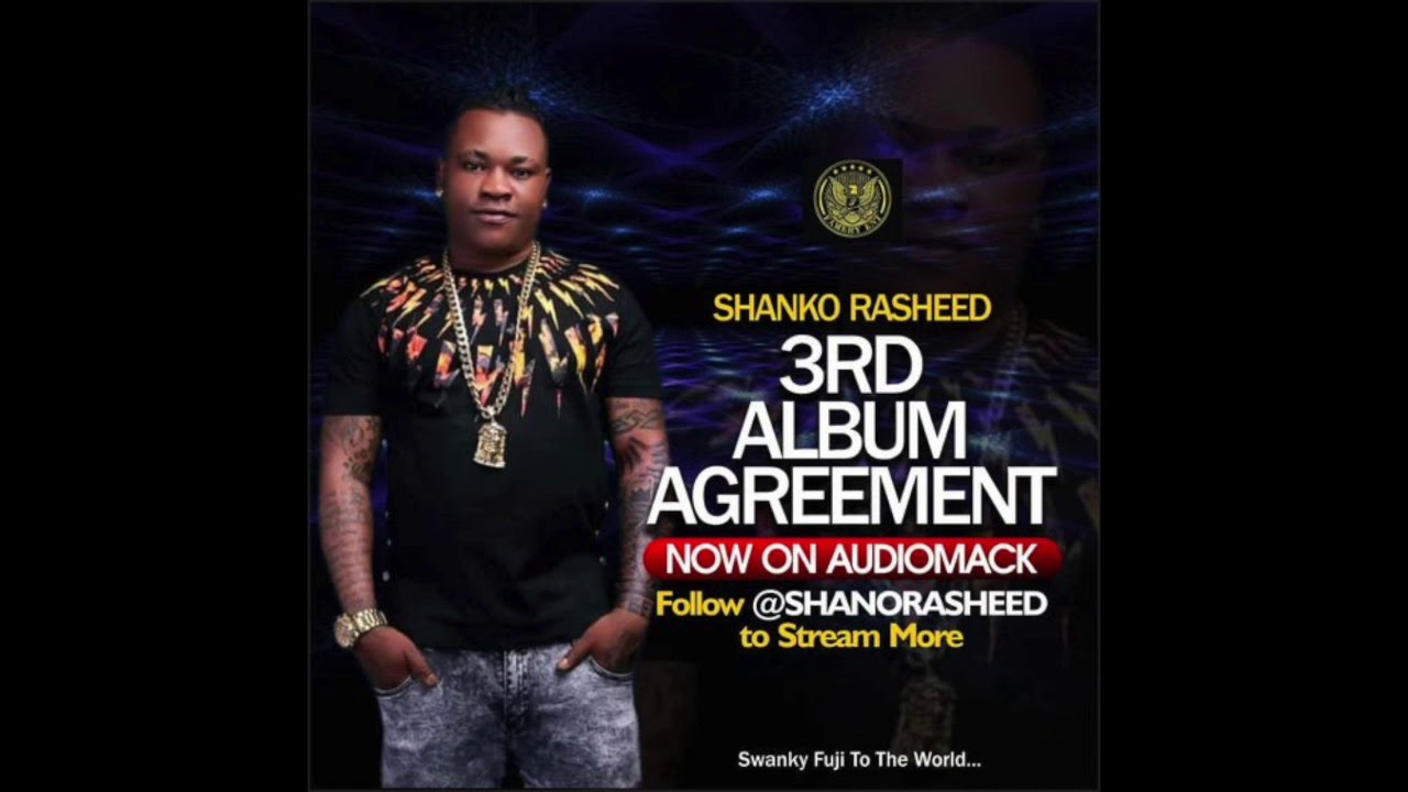 Download Shanko Rasheed  Agreement Album SIDE 1 (Old Skool)