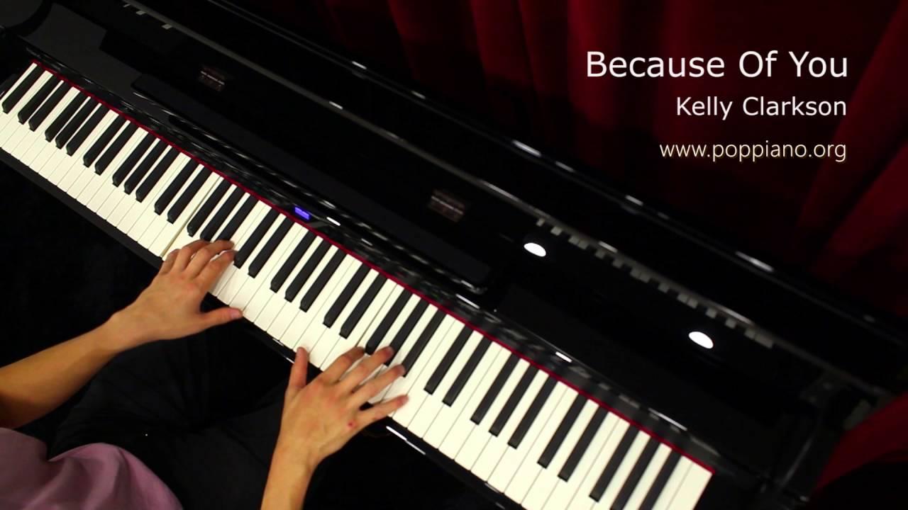 琴譜♫ Because of You - Kelly Clarkson (piano) 香港流行鋼琴協會 pianohk.com 即興彈奏 - YouTube