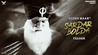 Sardar Bolda - Audio Teaser | Babbu Maan | Singh Better Than King Vol 2 | New Punjabi Songs 2020
