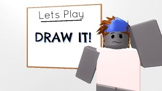 [Roblox Lets Play] Draw it!
