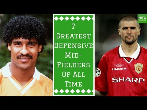 7 Greatest Defensive Midfielders of All Time