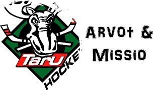 TarU Hockey arvot ja missio