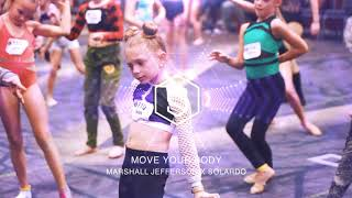 MARSHALL JEFFERSON X SOLARDO - MOVE YOUR BODY | JAZZ | #DANCERPLAYLIST EP. 397