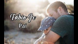 Fabio Junior  💘 Pai