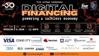 Day ONE [Morning] Digital Financing: Powering a Ca$hless Economy (22 June, Tue)