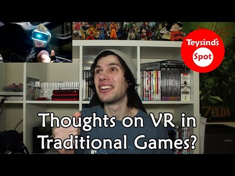 What Are Your Thoughts On Virtual Reality In Non-VR Games?