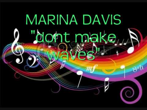 Marina davis-dont make waves.