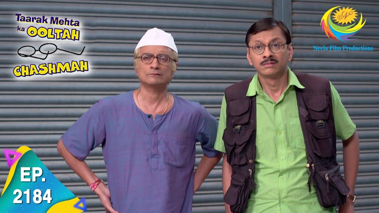 Download Taarak Mehta Ka Ooltah Chashmah - Episode 2184 - Full Episode