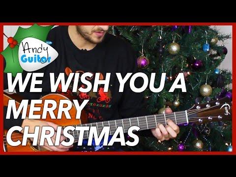 Christmas song #4 We Wish You A Merry Christmas on Guitar!