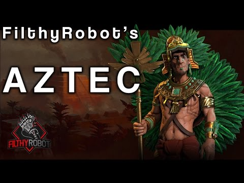 Filthy's Civ6: How Good is Montezuma's Aztec?