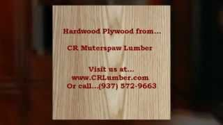 Hardwood Plywood Columbus Ohio and Wood Products from CR Muterspaw Lumber