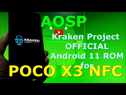 AOSP Kraken Project OFFICIAL for Poco X3 NFC (Surya) Android 11