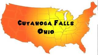 How to Say or Pronounce USA Cities — Cuyahoga Falls, Ohio