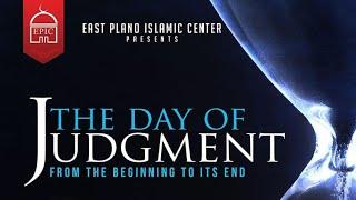 Shaykh Dr. Yasir Qadhi | The Day of Judgement | Introduction