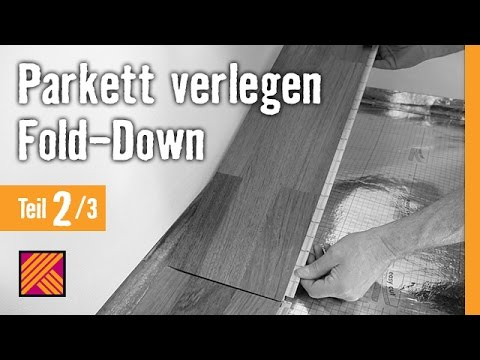 version 2013 parkett verlegen fold down kapitel 2 dielen verlegen hornbach
