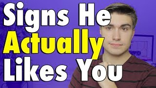 How to Tell if He ACTUALLY Likes You