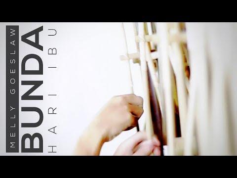 Melly Goeslaw - Bunda (Angklung Version) Spesial Hari Ibu