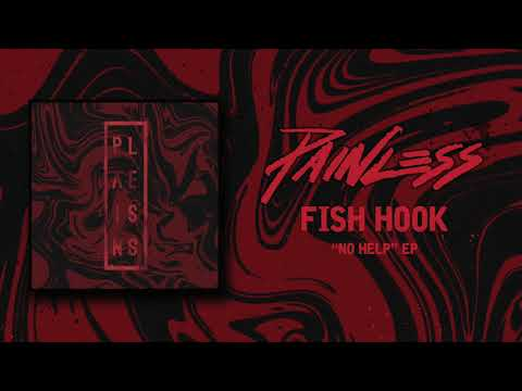 Painless - Fish Hook (Official Audio Stream)