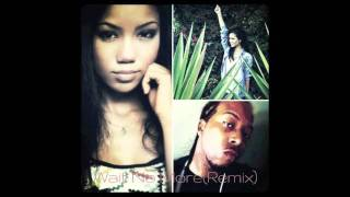 jhene Aiko ft Neezythadon - Wait No More (Remix)