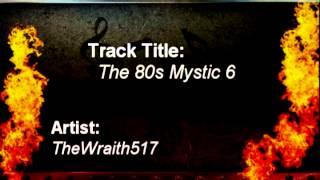 The 80s Mystic 6