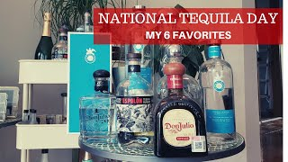 July 24 is National Tequila Day | Sharing My 6 Favorite Tequil…