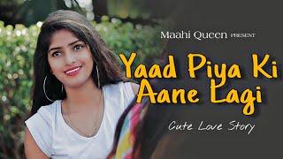 Download lagu Yaad Piya Ki Aane Lagi | Bheegi Bheegi Raaton Mein | Neha Kakkar | Cute Love Story | Maahi Queen