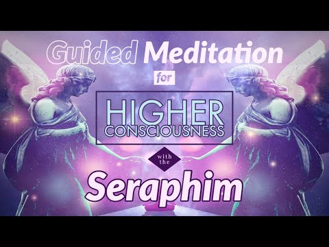 Guided Meditation For Higher Consciousness With The Seraphim | Sarah Hall ॐ