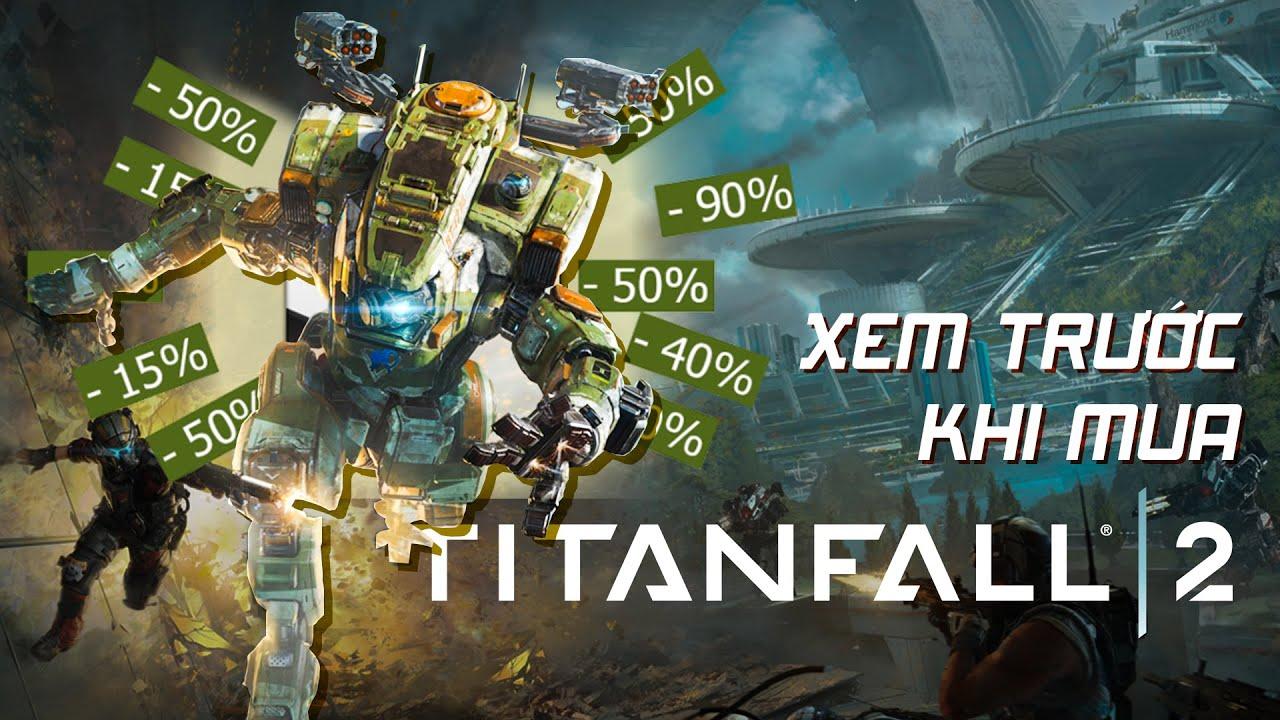 BOM TẤN STEAM SALE TITANFALL 2| Xem trước khi mua #1
