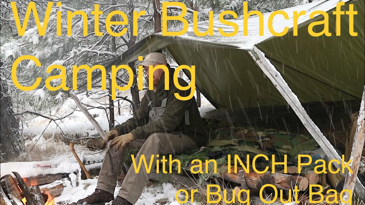 winter-bushcraft-camping-overnight-with-the-inch-pack-bug-out-bag-shtf-gear-pt-1