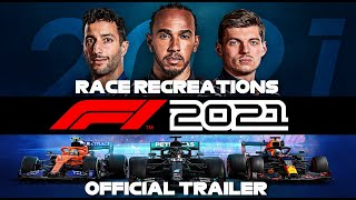 F1 2021 RACE RECREATIONS OFFICIAL TRAILER