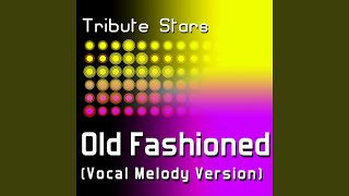 Cee Lo Green - Old Fashioned (Vocal Melody Version)