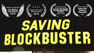 SAVING BLOCKBUSTER - Award Winning Comedy Documentary (Full Film Extended Cut)