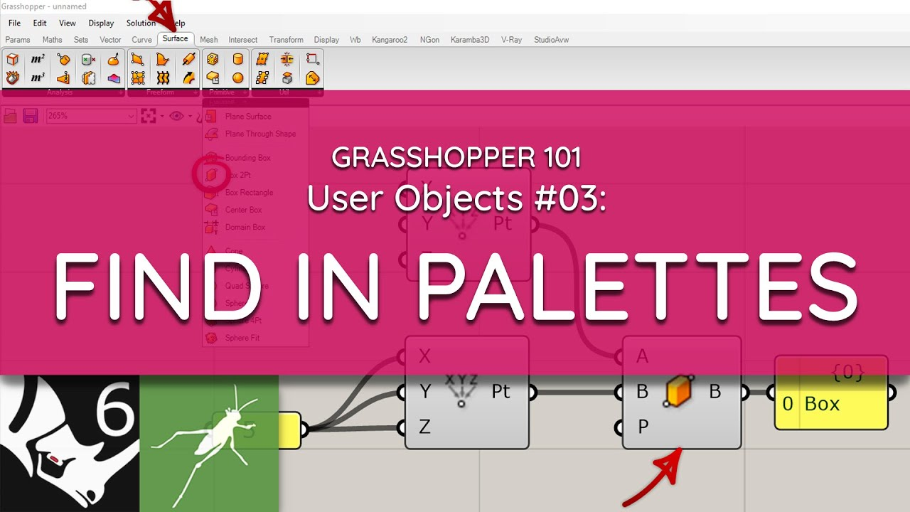 Grasshopper 101: User Objects   #03 Find In Palettes