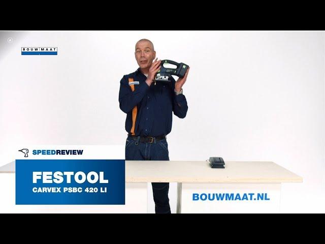 Festool Carvex PSBC 420 Li 18 pendeldecoupeerzaag Speedreview