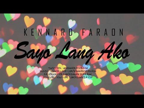 Kennard Faraon - Sa'yo Lang Ako (LYRIC VIDEO)