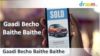 Droom TVC Ad – Sell Your Vehicle Baithe Baithe, with Baba Sehgal!