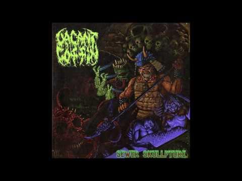Vacant Coffin - Sewer Skullpture (2008) Full Album HQ (Old School/Deathgrind)