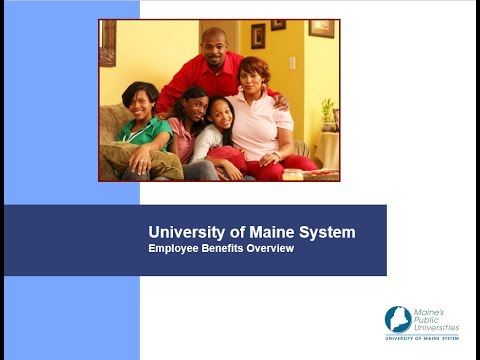 University of Maine System, Employee Benefits Overview