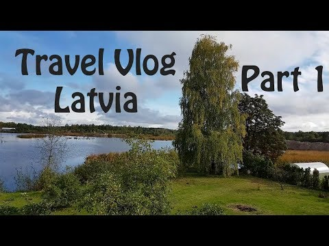 Travel Vlog Latvia Part 1