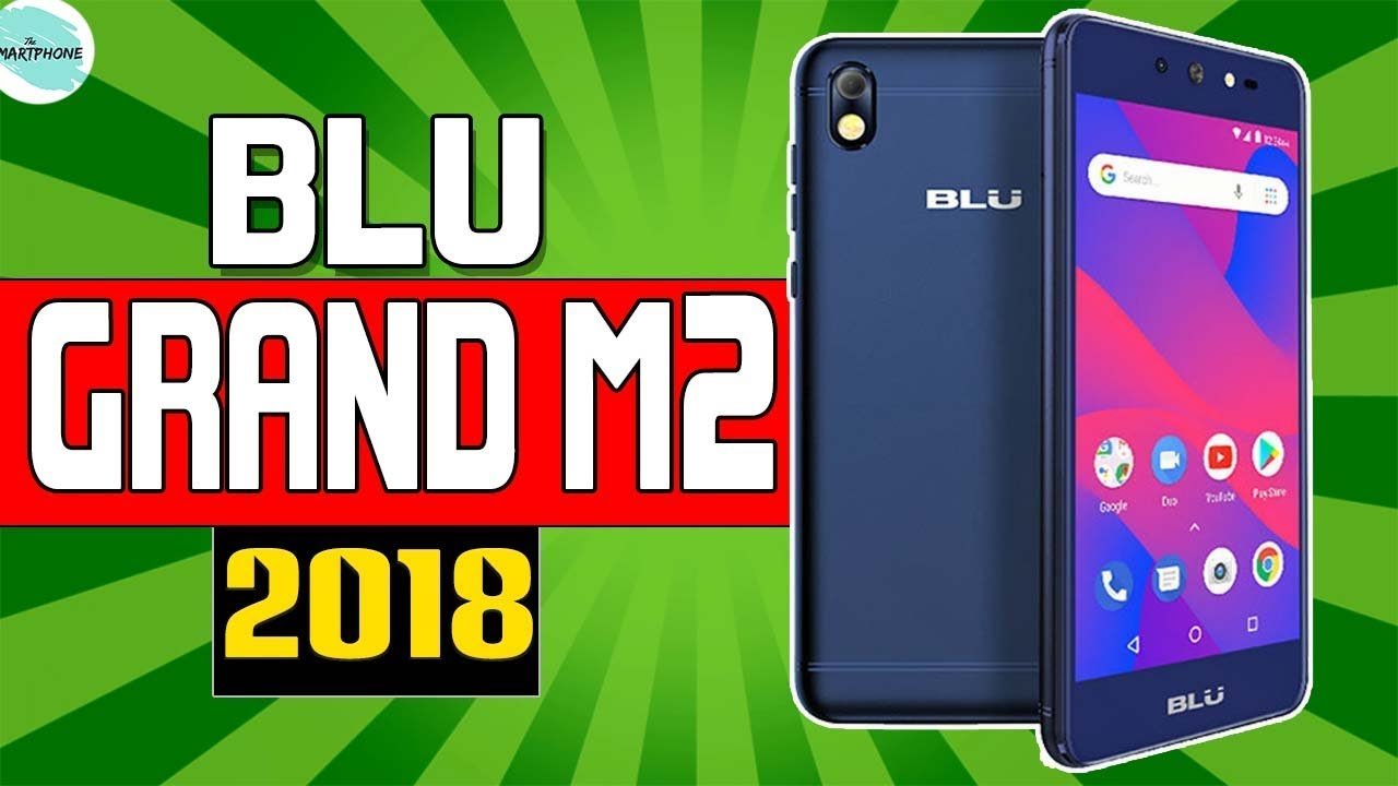 Blu grand M2 (2018) release with 5 2