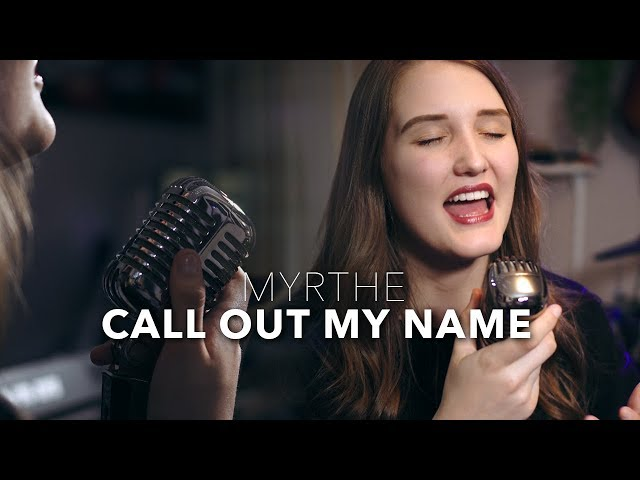 The Weeknd - Call out my name | Cover by Myrthe & Mike Attinger