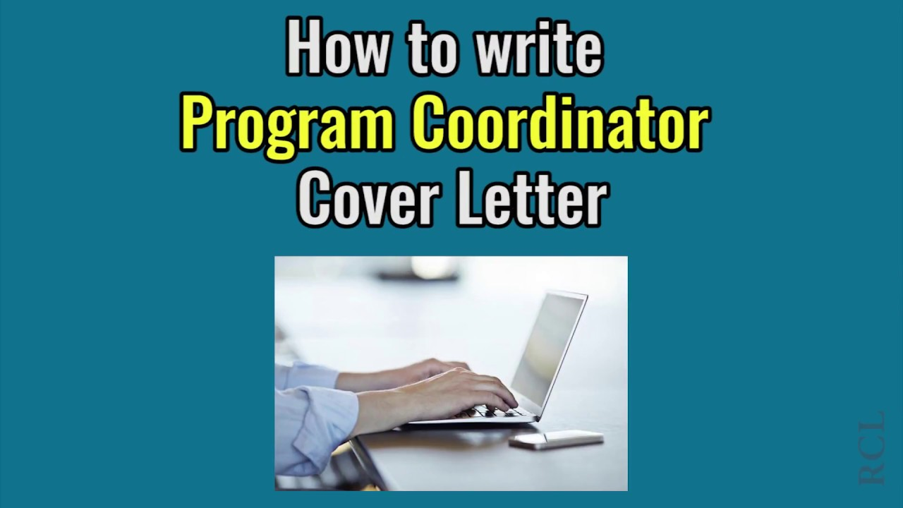 How To Write Program Coordinator Cover Letter