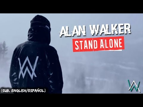 Alan Walker - Stand Alone (Sub. English/Español)