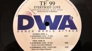 TF 99 - Everybody Love