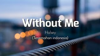 Download lagu Halsey Without Me
