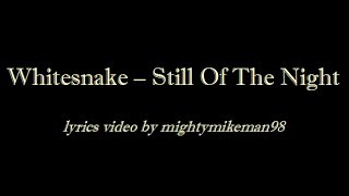 Whitesnake - Still Of The Night (Lyrics)