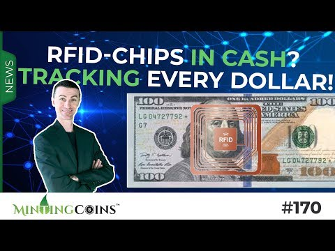 #170 RFID-Chips in Cash? Tracking Every U.S. Dollar!
